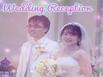 Wedding Reception ~2019.9.26~00